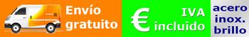 Envío gratuito, IVA incluido, Acero inoxidable